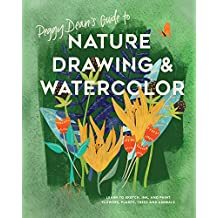 Peggy Dean's Guide to Nature Drawing: Learn to Sketch, Ink, and Paint Flowers, Plants, Tress, and Animals