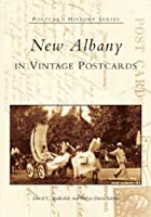 New Albany In Vintage Postcards (Postcard History)