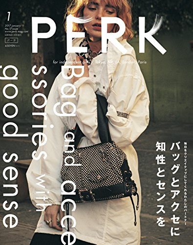 PERK(パーク) No.17 2017年 01 月号 [雑誌]: GRIND 増刊 (Bag & accessories with good sense)の詳細を見る