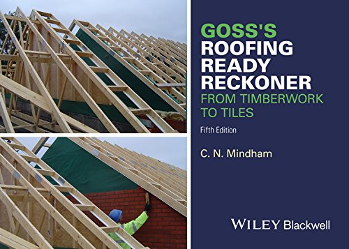 Download Goss's Roofing Ready Reckoner: From Timberwork to Tiles 1119077648