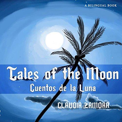 Cuentos de la Luna - Tales of the Moon (Nyx Series Book 1) (English Edition)