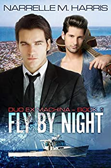 Fly By Night (Duo Ex Machina Book 1) by [Harris, Narrelle M]