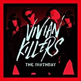 【メーカー特典あり】VIVIAN KILLERS(初回限定Blu-ray盤)(Blu-ray付)【特典:ステッカー付】