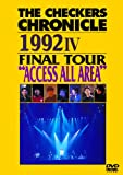 THE CHECKERS CHRONICLE 1992 IV FINAL TOUR ...[DVD]
