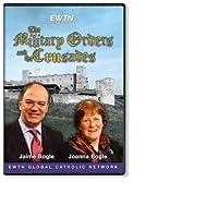 THE MILITARY ORDER AND THE CRUSADES W/ JAIME & JOHANNA BOGLE *AN EWTN 4-DISC DVD