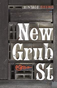 New Grub Street (Vintage Classics) by [Gissing, George]