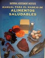 National Assessment Institute Manual Para El Manejo De Alimentos Saludables【洋書】 [並行輸入品]