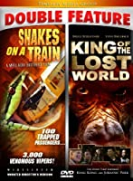 SNAKES ON A TRAIN/KING OF THE LOST WORLD DOUBLE FE