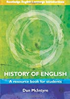 History of English (Routledge English Language Introductions)
