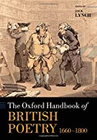 The Oxford Handbook of British Poetry, 1660-1800 (Oxford Handbooks)