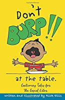 Don't Burp at the Table