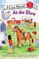Pony Scouts: At the Show (I Can Read Level 2)