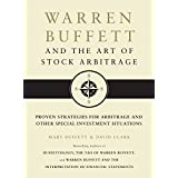 Warren Buffett and the Art of Stock Arbitrage: Proven Strategies for Arbitrage and Other Special Investment Situations (English Edition)
