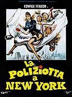 La Poliziotta A New York [Italian Edition]