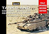 Jane's Tanks and Combat Vehicles Recognition Guide, 2e (Jane's Recognition Guides)