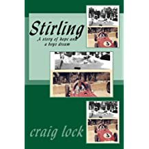 Stirling: A Story of a Boy's Hope and Dream
