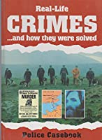 Crime Casebook: v. 1 (Real-life Crimes)