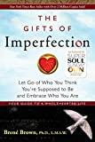 The Gifts of Imperfection: Let Go of Who You Think You're Supposed to Be and Embrace Who You Are (English Edition) 画像
