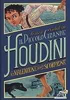 La maledizione dello scorpione. Il piccolo grande Houdini