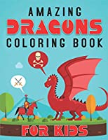 Amazing Dragons Coloring Book for Kids: Epic Fantasy Scenes for Dragon Lovers