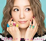 LOVE it(初回生産限定盤)(DVD付) - 西野 カナ