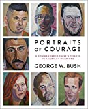Portraits of Courage: A Commander in Chief's Tribute to America's Warriors 画像