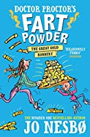 Doctor Proctor's Fart Powder: The Great Gold Robbery (Doctor Proctors Fart Powder)