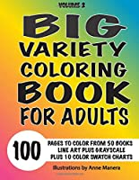 Big Variety Coloring Book Volume 2 100 Pages to Color from 50 of Anne Manera's Books Line Art & Grayscale