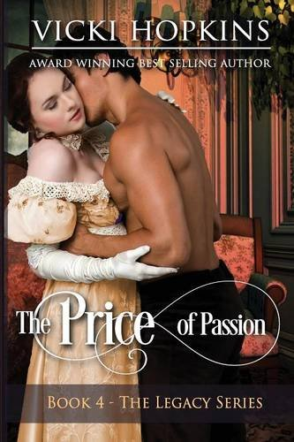 Download The Price of Passion: Book Four the Legacy Series 0997299525