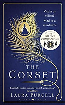 The Corset: The new gothic chiller from the author of The Silent Companions by [Purcell, Laura]