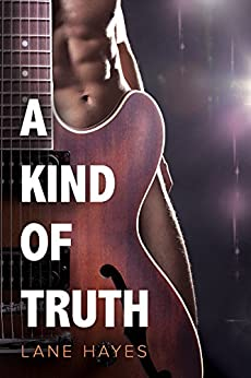 A Kind of Truth (A Kind of Stories Book 1) by [Hayes, Lane]