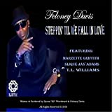 Steppin' Til We Fall in Love (feat. Slique Jay Adams, T L Williams & Marzette Griffith)