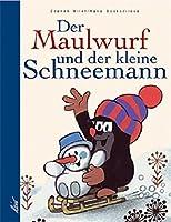 Der Maulwurf und der kleine Schneemann: Aus der Sendung mit der Maus