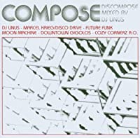 Discompose-Mixed By DJ Linus