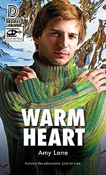 Warm Heart (Dreamspun Desires Book 86) by [Lane, Amy]