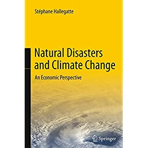 Natural Disasters and Climate Change: An Economic Perspective