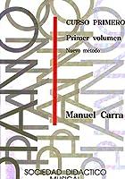 CARRA M. - Nuevo Metodo de Piano Logse Curso 1コ (1ェ Parte) para Piano