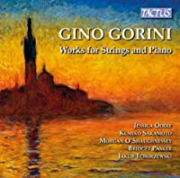 Gino Gorini: Works for Strings & Piano by Morgan O'Shaughnessey