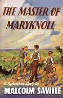 The Master of Maryknoll (Buckingham Stories)
