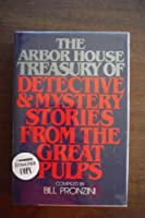 Arbor House Treasury of Detective and Mystery Stories from the Great Pulps