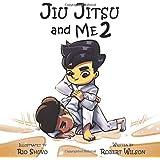 Jiu Jitsu and Me 2 (Jiu Jitsu and Me book series)