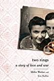 Two Rings: A Story of Love and War (English Edition)