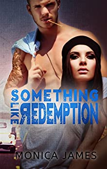 Something Like Redemption (Something Like Normal Book 2) by [James, Monica]