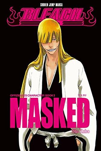 Bleach Character Book 02: MASKED