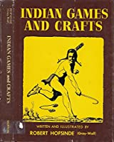 Indian Games and Crafts