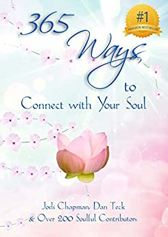 365 Ways to Connect with Your Soul (365 Book Series 1) by [Chapman, Jodi]