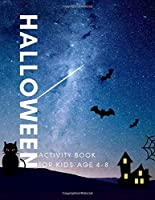 Halloween Activity Book for kids age 4-8: A Nice Halloween Activity Book for kids ages 4-8 years   for Stress Relief & Relaxation (Book2)