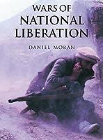 Wars of National Liberation (History of Warfare)