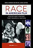 Race in American Film: Voices and Visions That Shaped a Nation