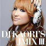 DJ KAORI'S JMIXIII